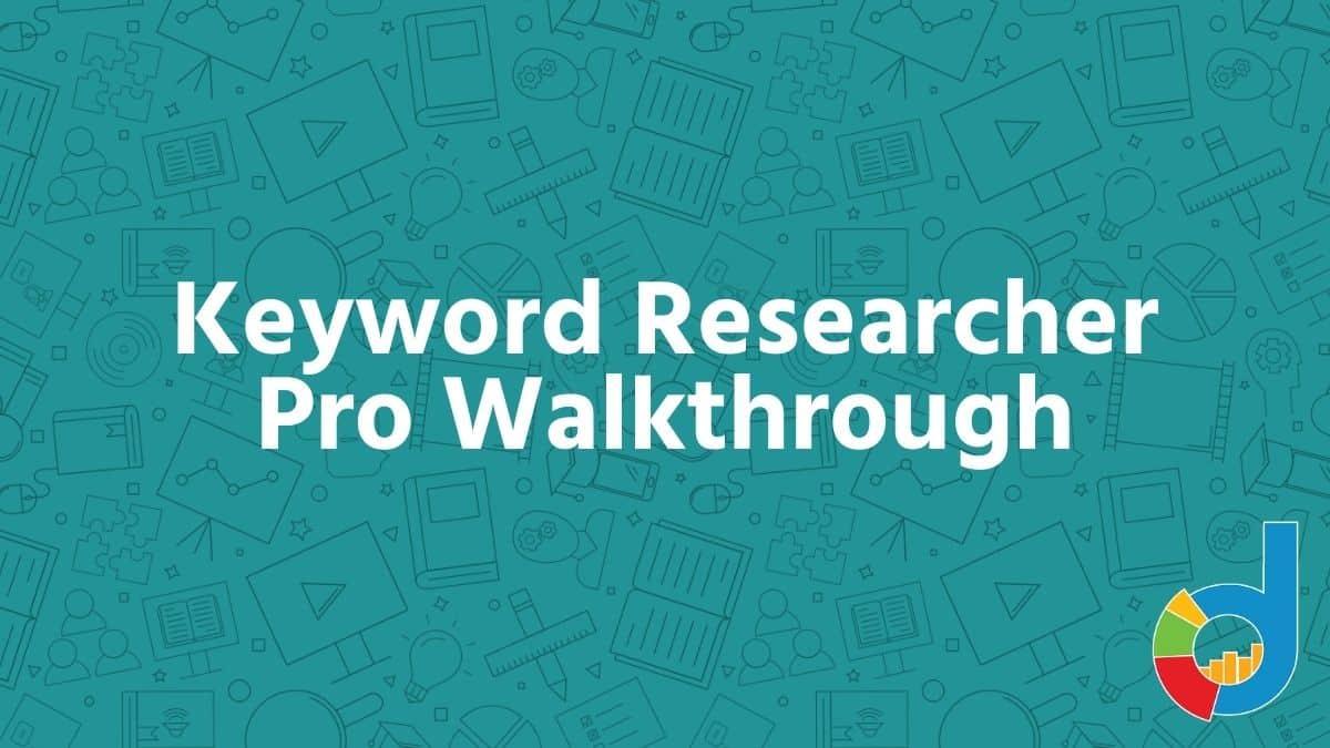 Keyword Researcher Pro Walkthrough