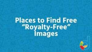 "Places To Find Free ""royalty Free"" Images"