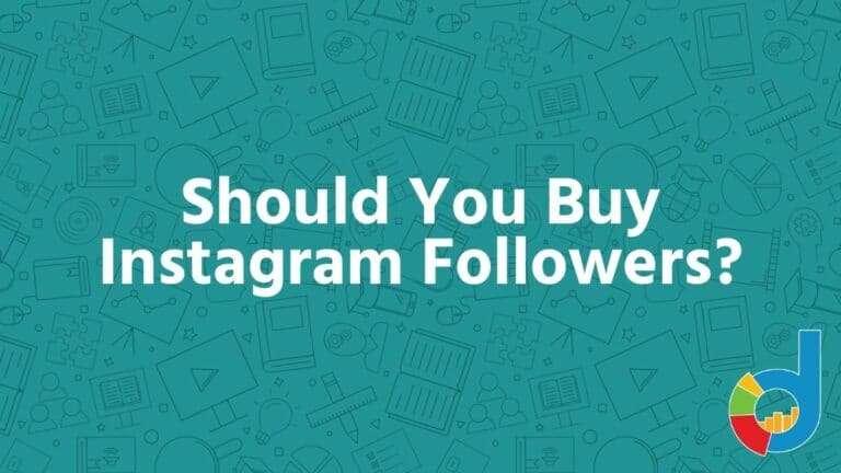 Should You Buy Instagram Followers