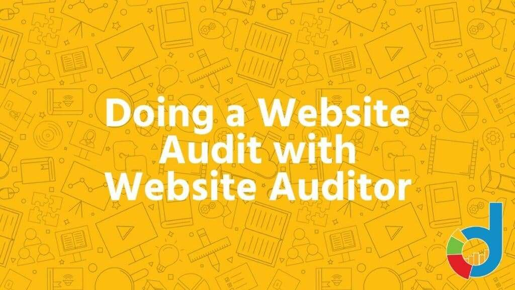 Doing A Website Audit With Website Auditor