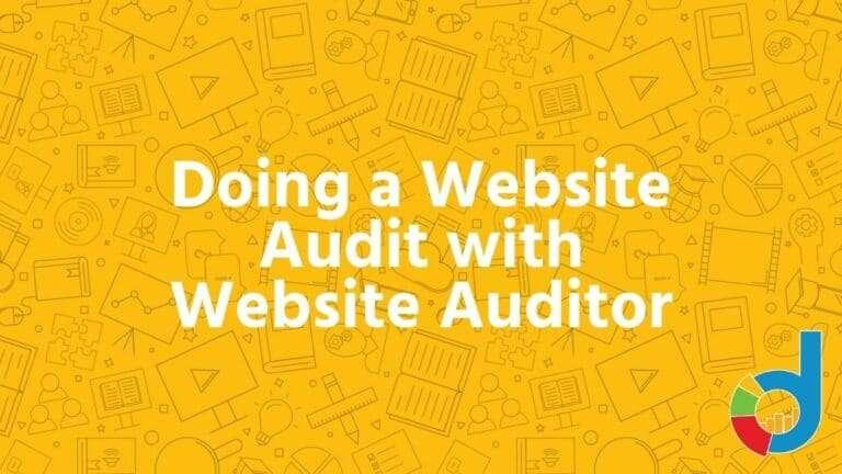 Doing A Website Audit With Website Auditor