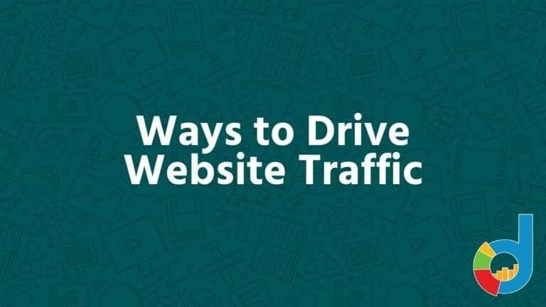 Ways To Drive Website Traffic